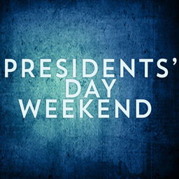 President's Day Weekend